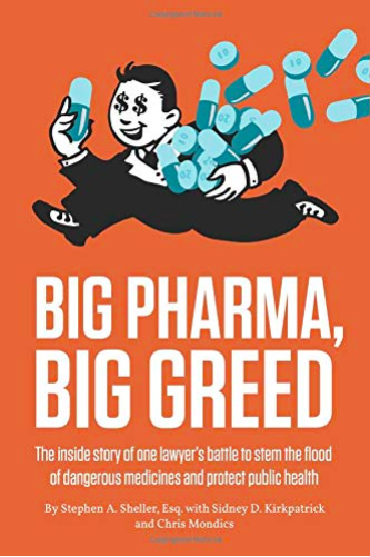 pharma, greed, industry,Sheller